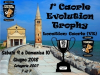 1° Caorle Evolution Trophy